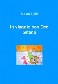 In viaggio con Dea Gitana