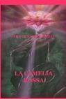 LA CAMELIA ROSSA