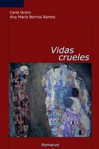 Vidas Crueles