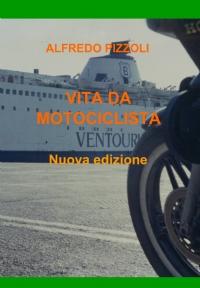 VITA DA MOTOCICLISTA