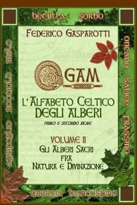 OGAM: l'Alfabeto Celtico degli Alberi – Vol.2