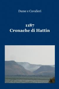 1187 – Cronache di Hattin