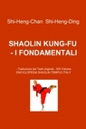 SHAOLIN KUNG-FU  – I FONDAMENTALI