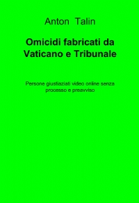 Omicidi programmati di Vaticano Polizia Tribunale