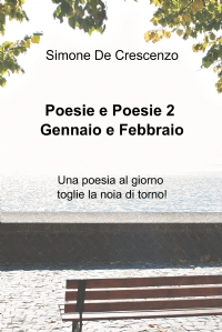 Poesie e Poesie 2 – Una poesia al giorno toglie la noia di torno