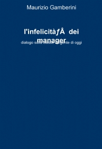 l´infelicità dei manager
