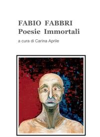 FABIO FABBRI poesie immortali