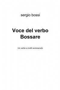 Voce del verbo Bossare