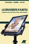 LA COMUNICAZIONE DI PLASTICA