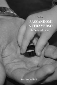 PASSANDOMI ATTRAVERSO