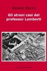 Gli strani casi del professor Lamberti