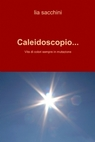 Caleidoscopio…