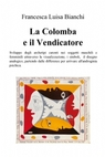 La Colomba e il vendicatore