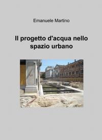 Il progetto d'acqua nello spazio urbano