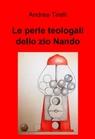 Le perle teologali dello zio Nando