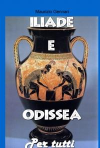 Iliade e Odissea per tutti