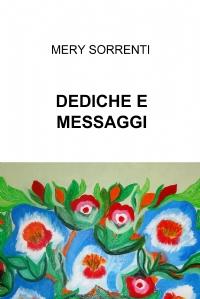 DEDICHE E MESSAGGI
