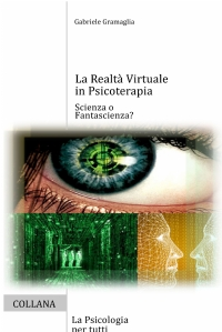 La Realtà Virtuale in Psicoterapia