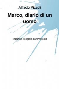 Marco, diario di un uomo