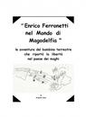Enrico Ferronetti nel mondo di Magodelfia