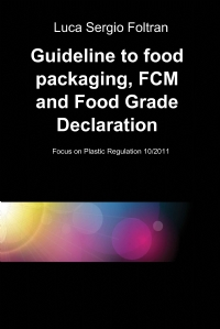 Guideline to food packaging, FCM and Food Grade Declaration