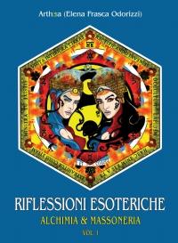 Riflessioni Esoteriche: Alchimia e Massoneria