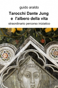 Tarocchi Dante e  l'albero della vita