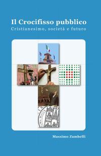 Il Crocifisso pubblico