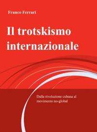 Il trotskismo internazionale