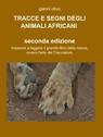 TRACCE E SEGNI DEGLI ANIMALI AFRICANI seconda...