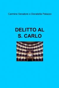 DELITTO AL S. CARLO