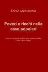 Poveri e ricchi nelle case popolari