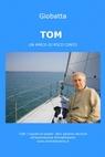 TOM UN AMICO DI POCO CONTO