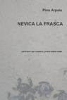 NEVICA LA FRASCA