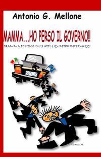 mamma…ho perso il governo!!