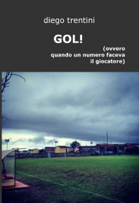GOL! (ovvero quando un numero faceva il giocatore)