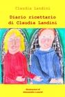 Diario ricettario di Claudia Landini