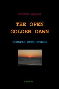 THE OPEN GOLDEN DAWN