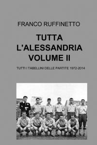 TUTTA L'ALESSANDRIA VOLUME II