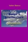 copertina Bonsai e pinzillacchere