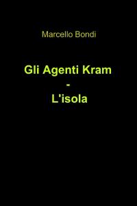 Gli Agenti Kram – L'isola