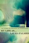 MY LIFE… AS LAURA PALMER