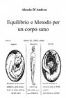 Equilibrio e Metodo per un corpo sano