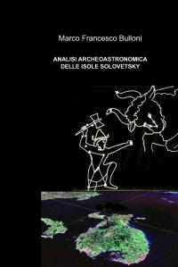 ANALISI ARCHEOASTRONOMICA DELLE ISOLE SOLOVETSKY