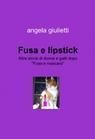 copertina Fusa e lipstick