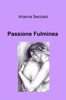 Passione Fulminea