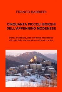 CINQUANTA PICCOLI BORGHI DELL'APPENNINO MODENESE
