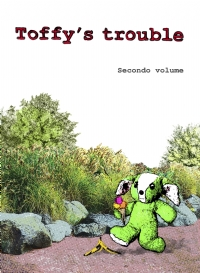 Toffy's trouble