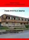PANE PITITTU E MAFIA