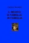 IL MEDICO DI FAMIGLIA IN FAMIGLIA